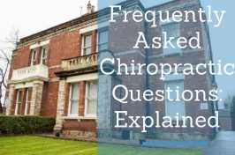 Chiropractor FAQs explained
